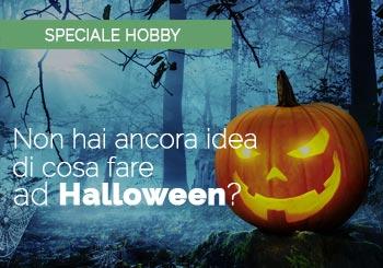 Non hai ancora idea di cosa fare ad Halloween? Te lo diciamo noi!