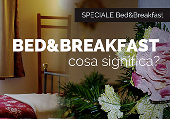 Cos'è un Bed and Breakfast (B&B)